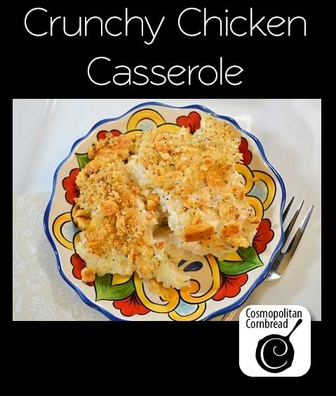 "Crunchy Chicken Casserole is about as ""comfort food"" as it gets."