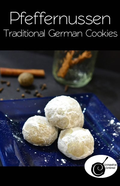 How to make traditional German Pfeffernussen Cookies | Get the recipe from Cosmopolitan Cornbread