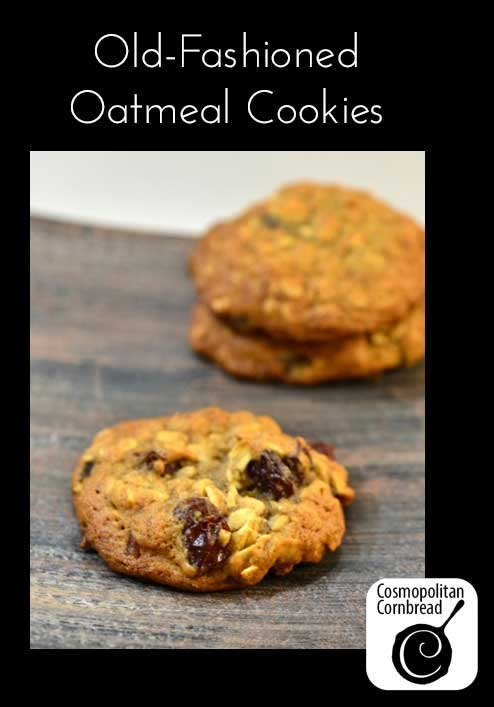 Chewy and delicious Old-Fashioned Oatmeal Cookies from Cosmopolitan Cornbread