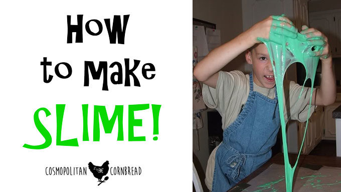 How to Make SLIME!