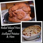 Double Recipe Post: Baked Glazed Ham AND Scalloped Potatoes & Ham | #SundaySupper #FamilyDinnerTable