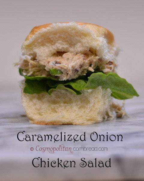 Caramelized Onion Chicken Salad Sandwiches from Cosmopolitan Cornbread