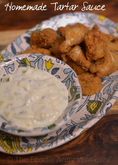 Homemade Tartar Sauce | The Foodie Army Wife