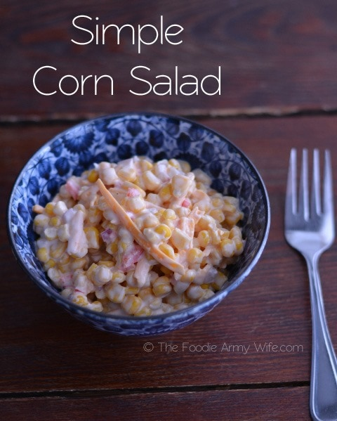 Super Simple Corn Salad from The Foodie Army Wife