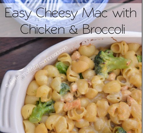 Easy Cheesy Mac with Chicken & Broccoli | #WeekdaySupper