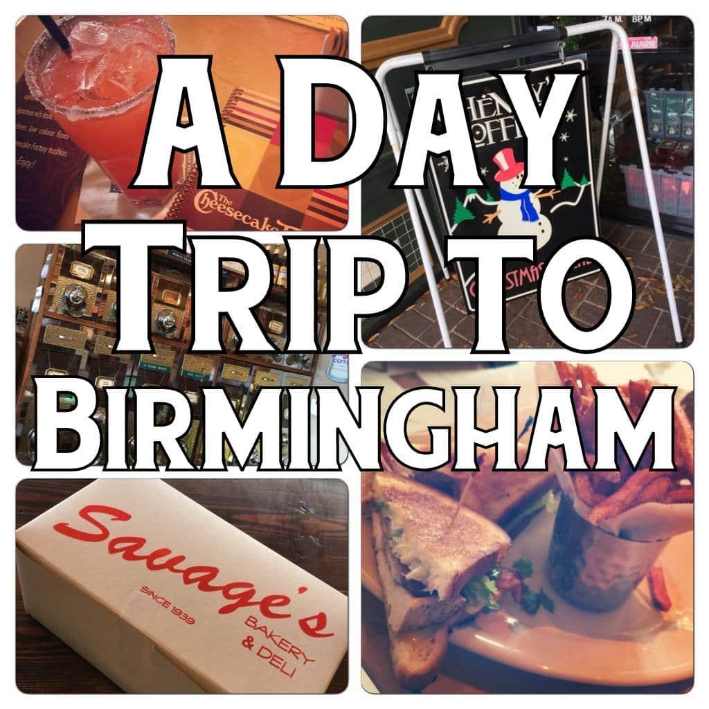 A Day Trip to Birmingham