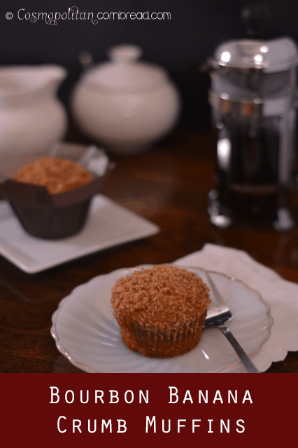 Bourbon Banana Crumb Muffins by Cosmopolitan Cornbread