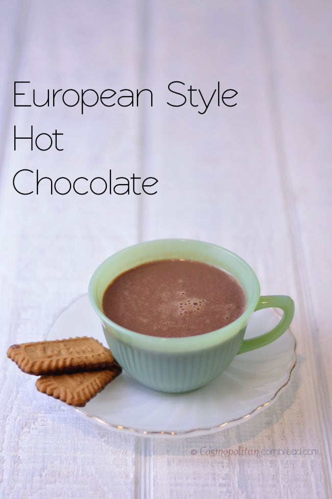 Rich and Decadent European Style Hot Chocolate from Cosmopolitan Cornbread