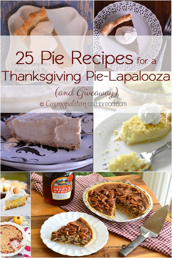 25 Pie Recipes from Cosmopolitan Cornbread for a Thanksgiving Pie-Lapalooza (and giveaway)