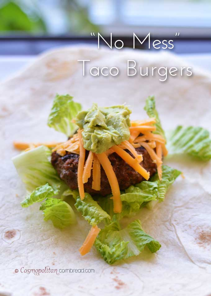 """No Mess"" Taco Burgers from Cosmopolitan Cornbread make taco eating easy for the kiddos."