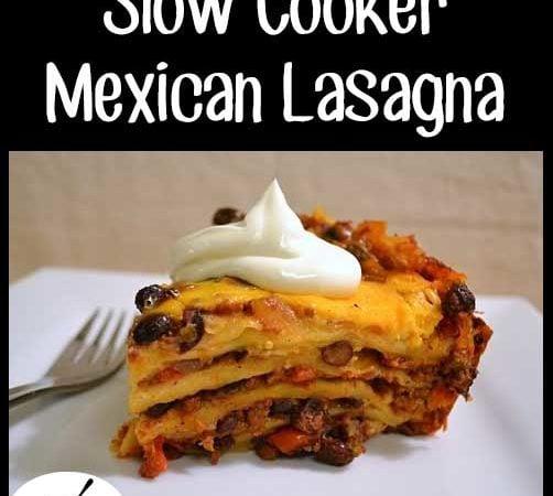 Crockpot Mexican Lasagna