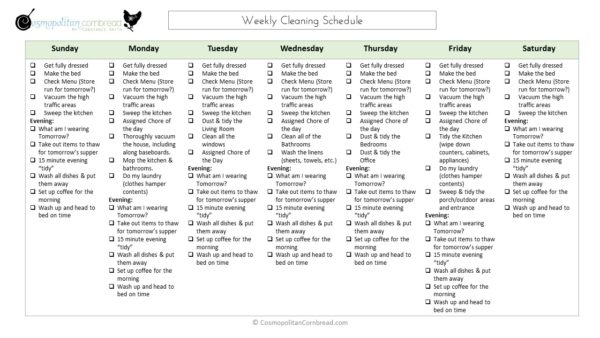 Cosmopolitan Cornbread Weekly Cleaning Schedule