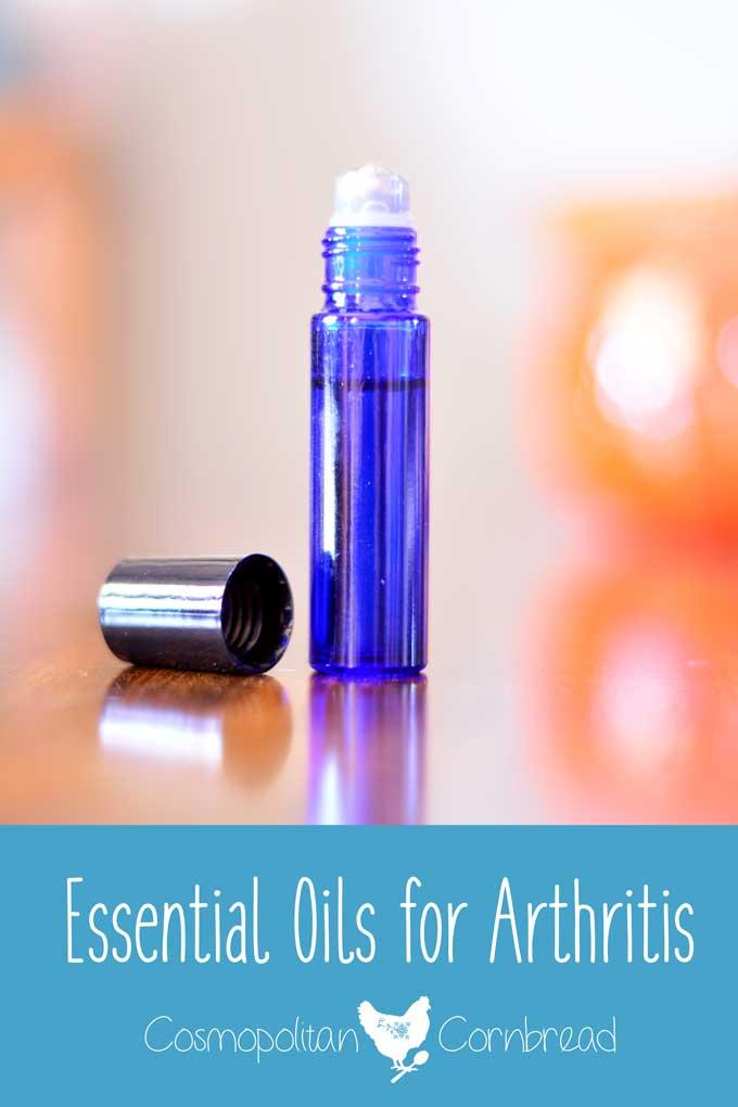 Essential Oils for Arthritis - A helpful post from Cosmopolitan Cornbread
