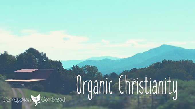 Organic Christianity