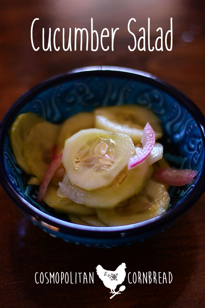 Cucumber Salad | Cosmopolitan Cornbread