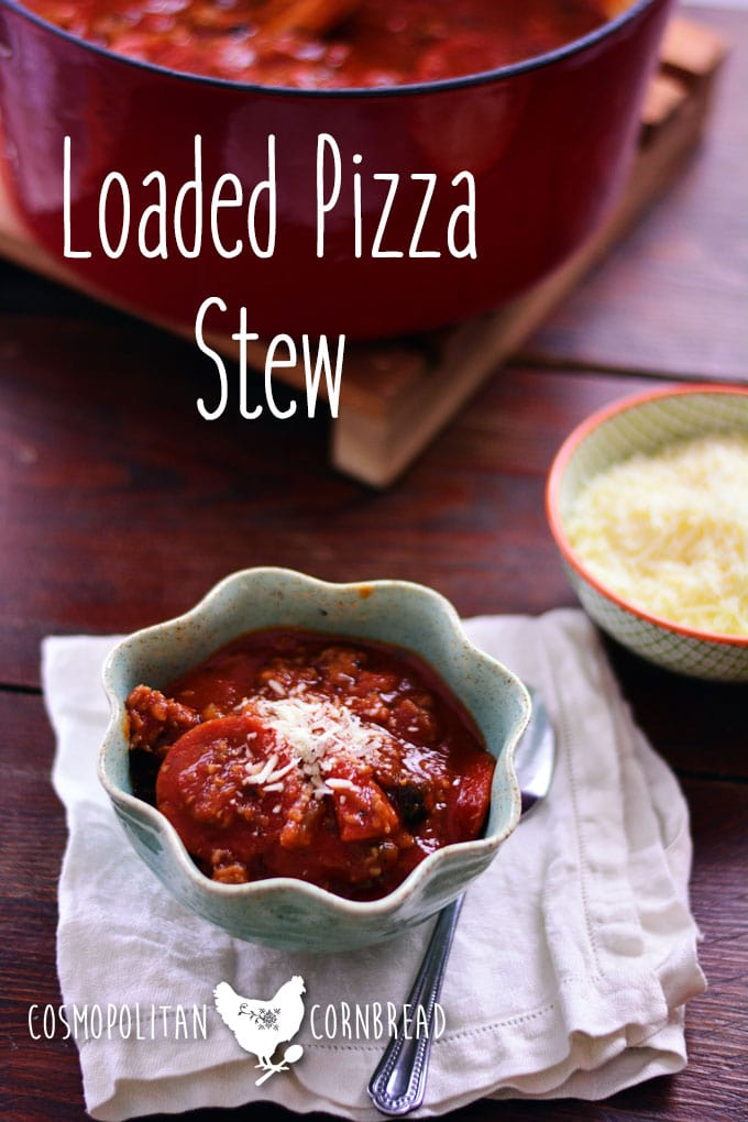 Loaded Pizza Stew - all of the flavor of your favorite pizza and the comfort of your favorite soup. Get the recipe from Cosmopolitan Cornbread