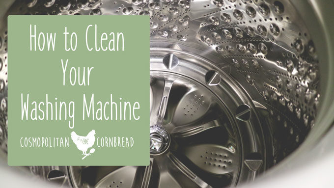 How to Clean Your Washing Machine | Decluttering & Cleaning Series