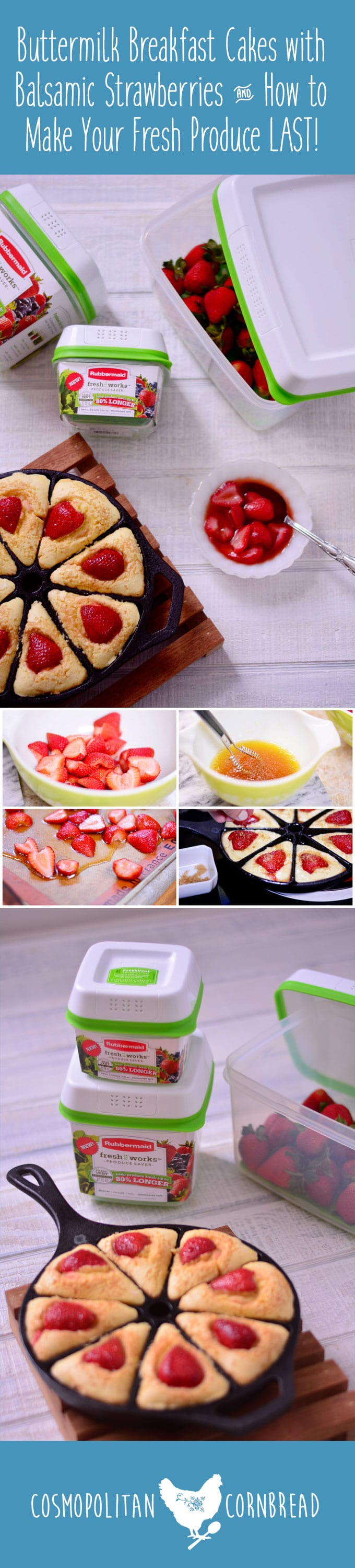 Buttermilk Breakfast Cakes with Balsamic Strawberries & How to make your fresh produce LAST with Rubbermaid FreshWorks & a Giveaway | Cosmopolitan Cornbread