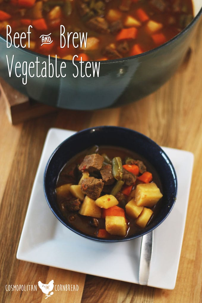 Beef & Brew Vegetable Stew - a nice, chunky stew that is full of flavor and sure to please. Get the recipe from Cosmopolitan Cornbread