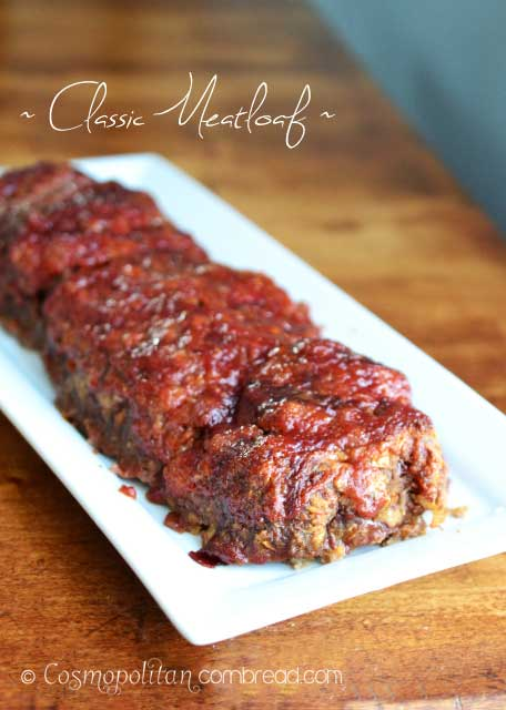 How to make Classic Meatloaf - from Cosmopolitan Cornbread