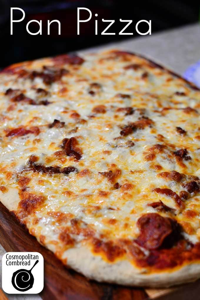 44 Pizza Recipes including Homemade Pan Pizza