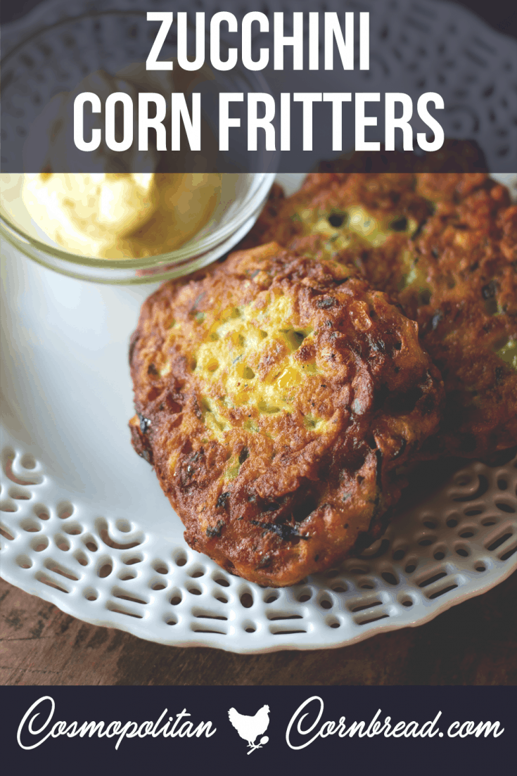 Zucchini Corn Fritters have a wonderful crunch on the outside, and all the goodness of fresh zucchini on the inside. They are a great way fr using up that summer squash.