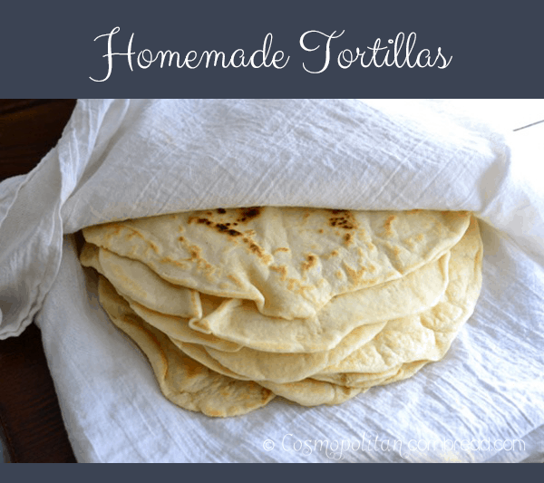 Homemade Tortillas from Cosmopolitan Cornbread