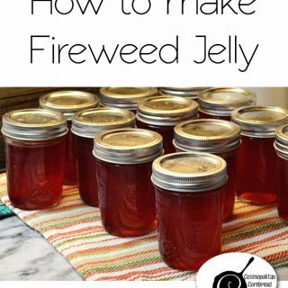 Fireweed Jelly | Preserving the Harvest