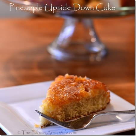 Old-Fashioned Pineapple Upside Down Cake from The Foodie Army Wife