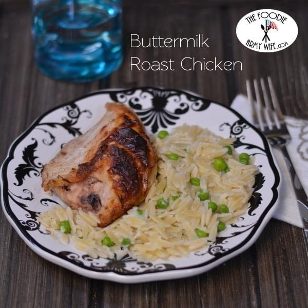 ... shared this moist and effortless Buttermilk Roast Chicken recipe