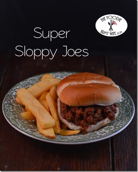 Super Sloppy Joes from The Foodie Army Wife