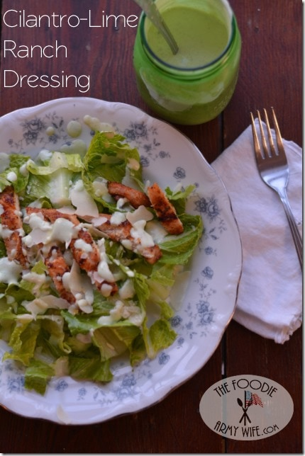Cilantro Lime Ranch Dressing from The Foodie Army Wife