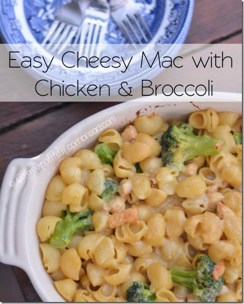 Easy Cheesy Mac with Chicken and Broccoli - a lighter and healthier mac & cheese recipe from Cosmopolitan Cornbread