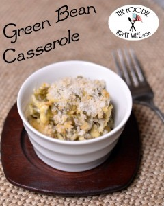 Green Bean Casserole from The Foodie Army Wife
