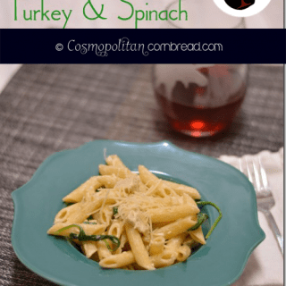Cheesy Penne with Turkey & Spinach | #WeekdaySupper