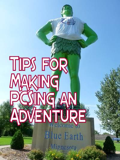 Tips for Making PCSing an Adventure
