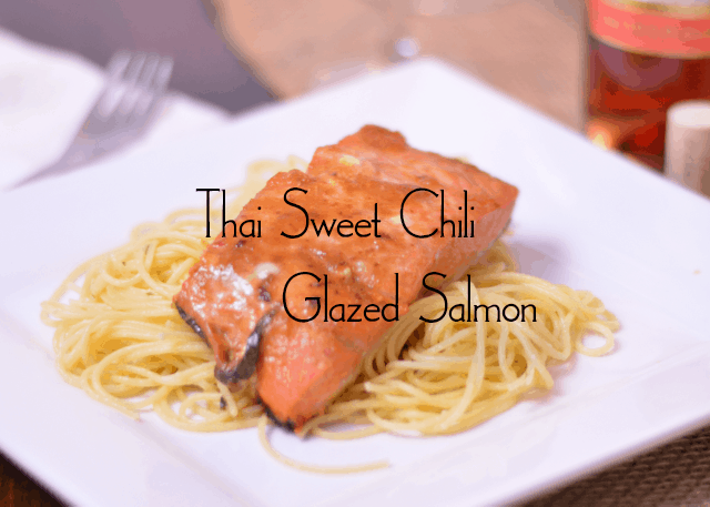 Thai Sweet Chili Glazed Salmon & Romantic Recipes for Your Valentine