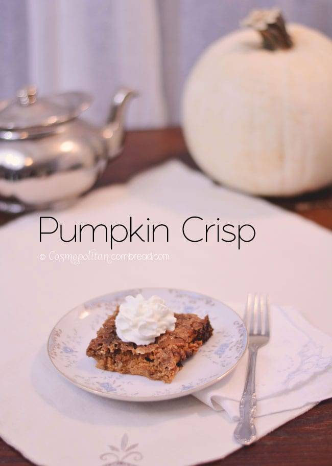 Oats and brown sugar make for a wonderful topping on this autumn Pumpkin Crisp.