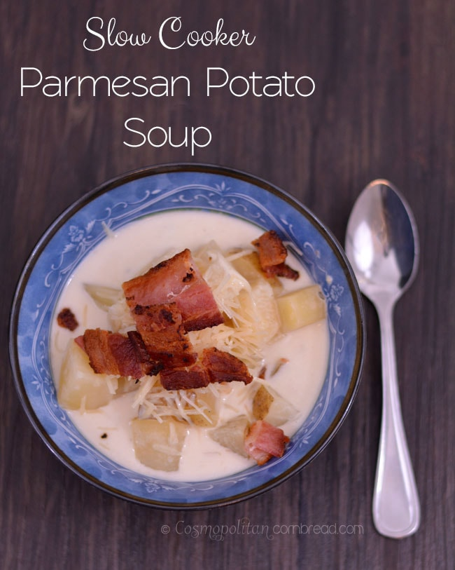 Slow Cooker Parmesan Potato Soup from Constance Smith at Cosmopolitan Cornbread