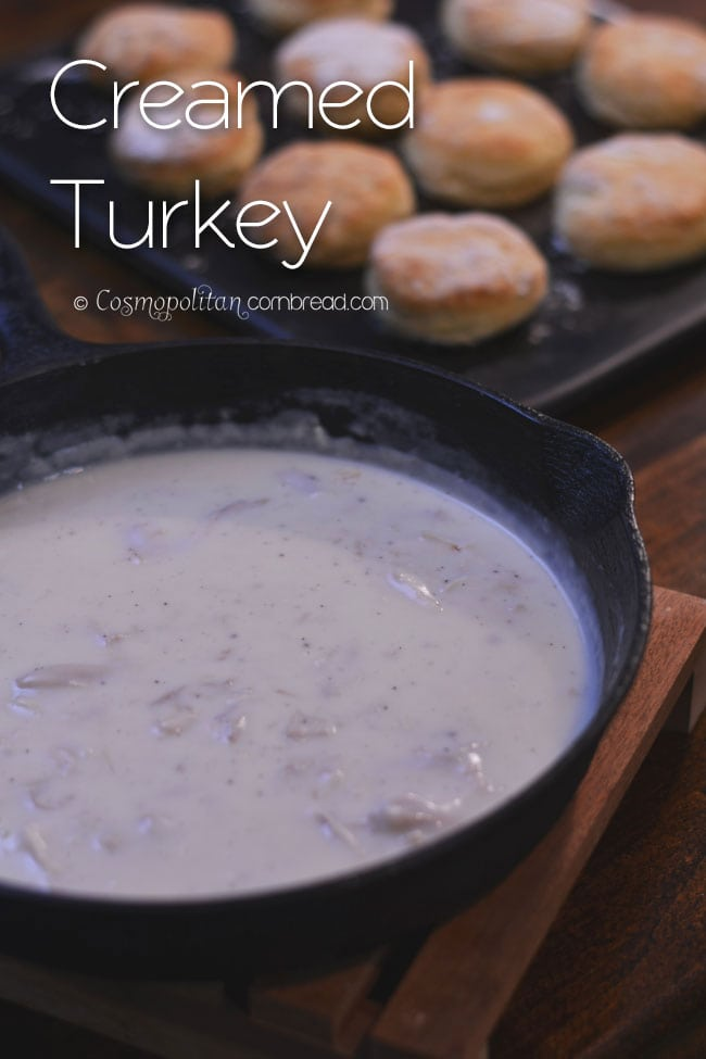 Creamed Turkey on Biscuits - a simple and rustic meal from Cosmopolitan Cornbread