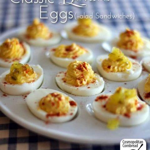 Classic Deviled Eggs | Cosmopolitan Cornbread