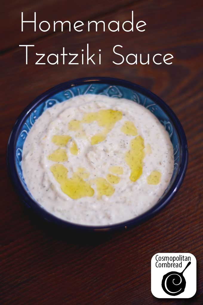 How to make Homemade Tzatziki Sauce from Cosmopolitan Cornbread