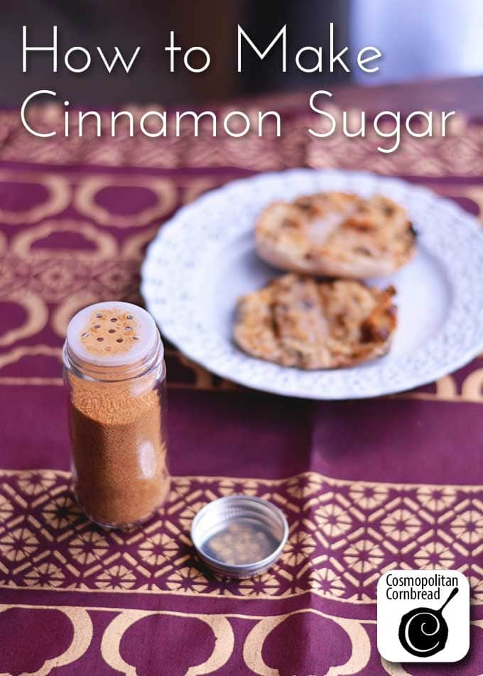 How to Make Cinnamon Sugar | Cosmopolitan Cornbread