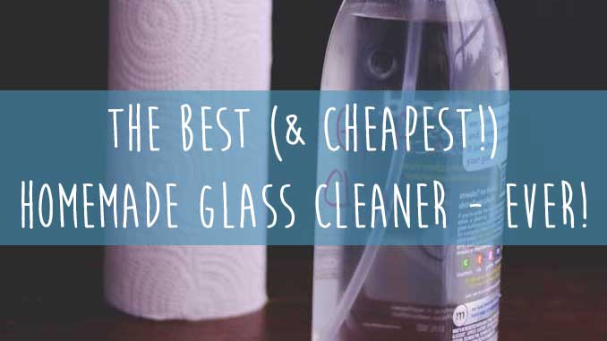 The Best (& Cheapest!) Homemade Glass Cleaner Ever | Cosmopolitan Cornbread