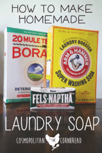 How to Make Homemade Laundry Soap and save a ton! $$$ Find out how from Cosmopolitan Cornbread