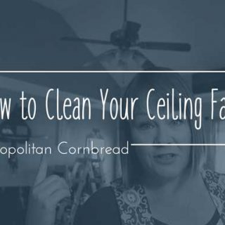 How to Clean Your Ceiling Fan the Easy Way