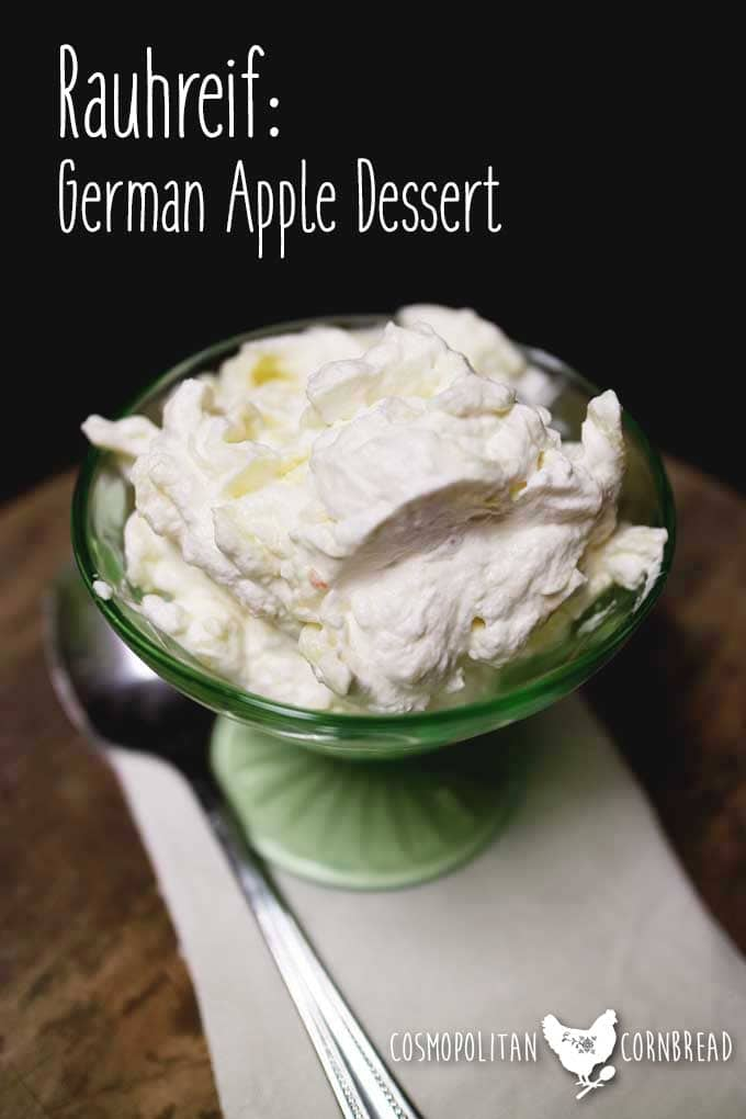 Rauhreif - German Apple Dessert, simple & elegant. Get the recipe from Cosmopolitan Cornbread
