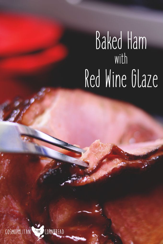 Baked Ham with Red Wine Glaze is the perfect holiday ham...or any day ham for that matter. Get the recipe from Cosmopolitan Cornbread