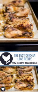 The Best Chicken Legs Recipe - An Easy Weeknight Supper from Cosmopolitan Cornbread that is low-carb, paleo and keto friendly!
