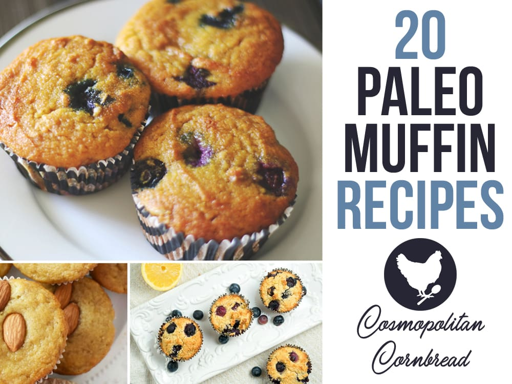 20 Delicious Paleo Muffin Recipes to suit your every craving. From Blueberry to Orange Pomegranate, you will find many to fall in love with.""